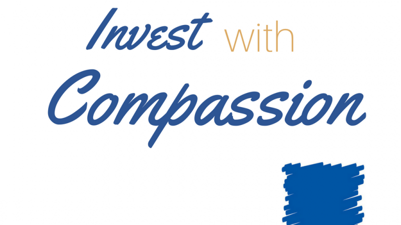 The Rewards of Investing with Compassion